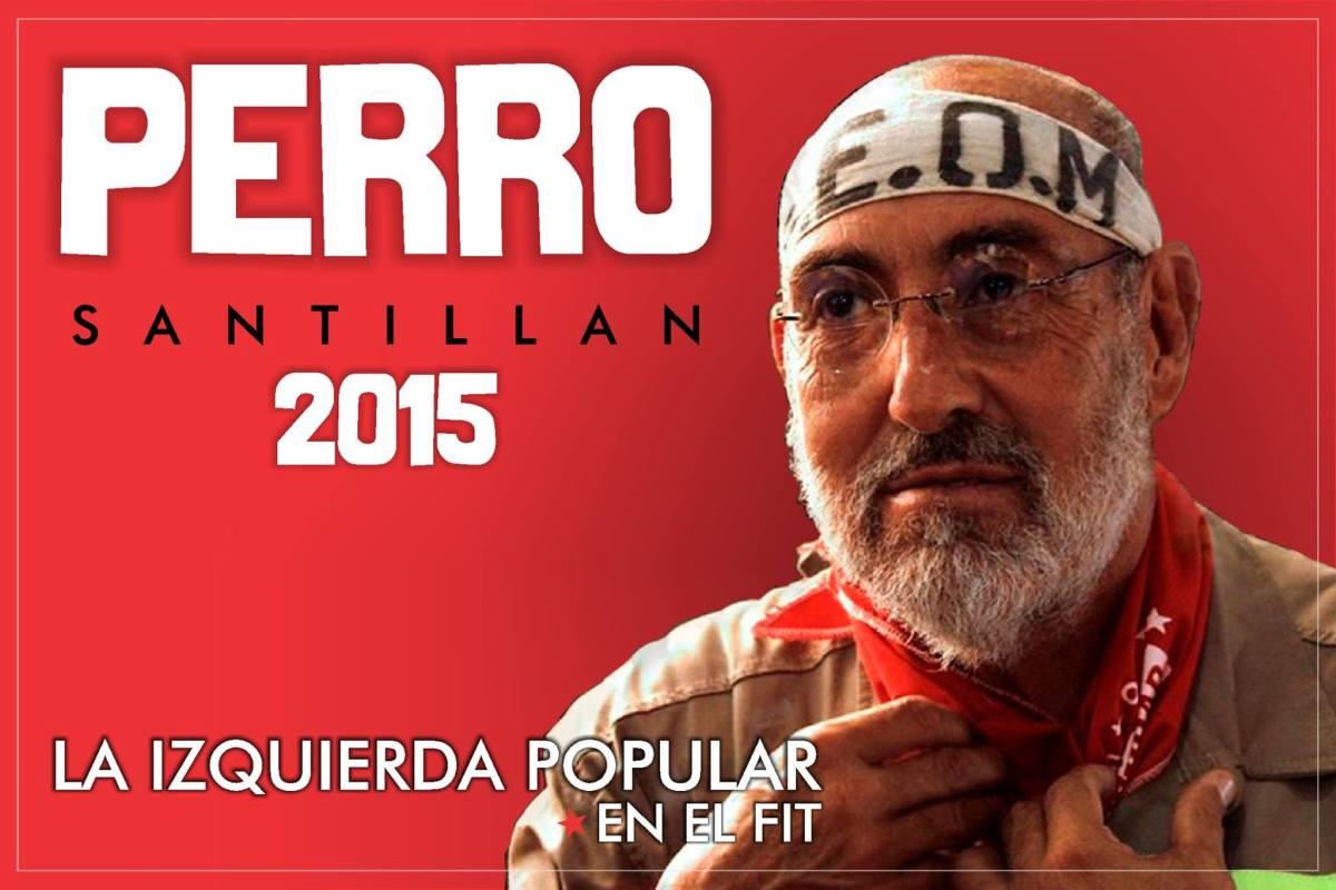 """La izquierda popular levanta la consigna """"Perro Santillán 2015"""""""