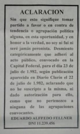 Fellner mentía en 1982 o miente ahora. NO SOY NI FUI NI SERE PERONISTA.